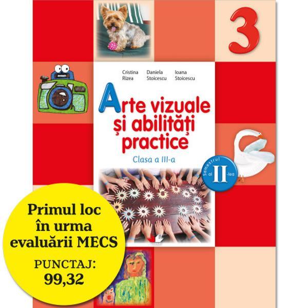 Manualul de Arte vizuale &537;i abilit&259;&539;i practice pentru clasa a III-a a fost elaborat în conformitate cu programa &537;colar&259; aprobat&259; prin OMECS nr 5003 2122014 &537;i urm&259;re&537;te formarea competen&539;ei cheie sensibilizare &537;i exprimare cultural&259;  recomandat&259; la nivel european prin· cultivarea sensibilit&259;&539;ii elevilor;· aprecierea diversit&259;&539;ii exprim&259;rii artistice;br