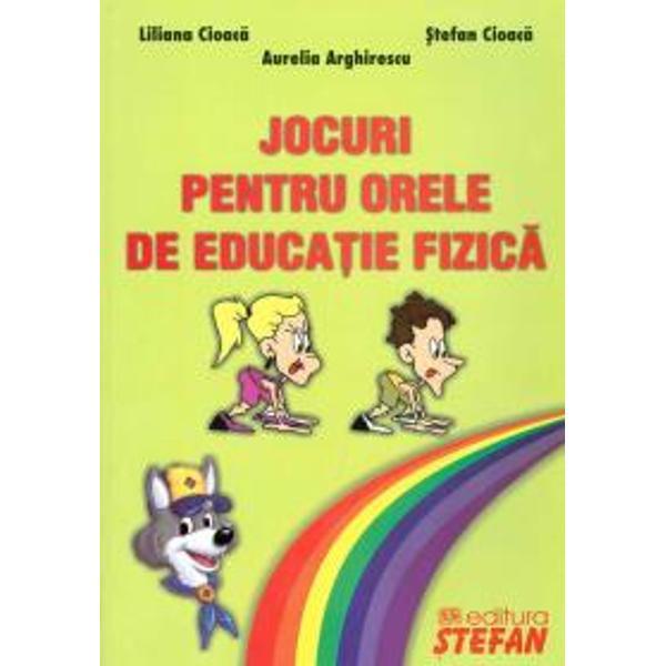 Jocuri pentru orele de educatie fizica-Stefan