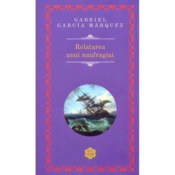 O naratiune dramatica reunind paisprezece articole consecutive scrise de Gabriel García Márquez pe vremea cand lucra ca jurnalist In 1955 el publicase interviul-serial luat unui marinar care a trecut pe langa moarte dintr-o neglijenta a marinei columbiene In 1970 García Márquez a adunat articolele intr-o carte