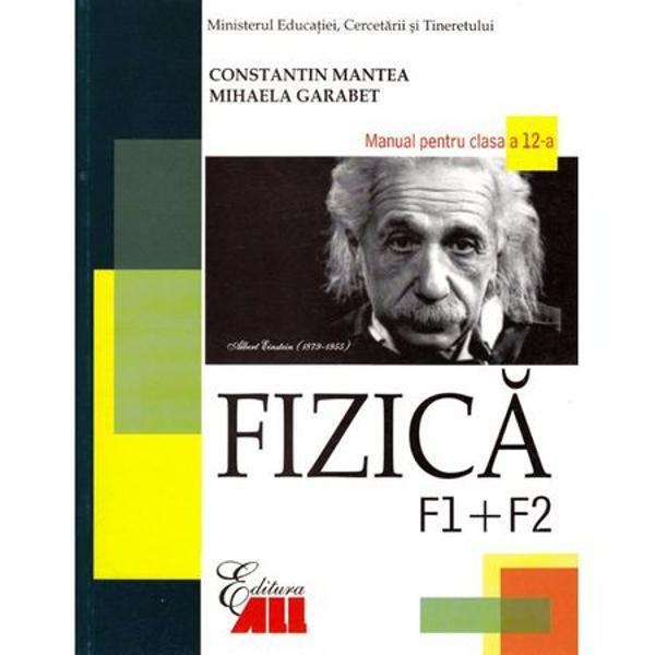 Fizica F1 F2 clasa a XII-a - Mantea