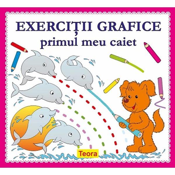 Exercitii grafice - primul meu caietformat 215 x 235 cm36 pagini color