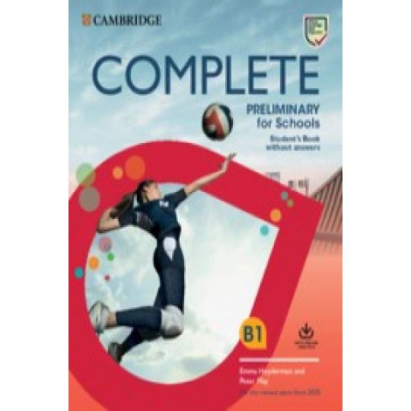 Complete Preliminary for Schools is the most thorough preparation for the revised B1 Preliminary for Schools