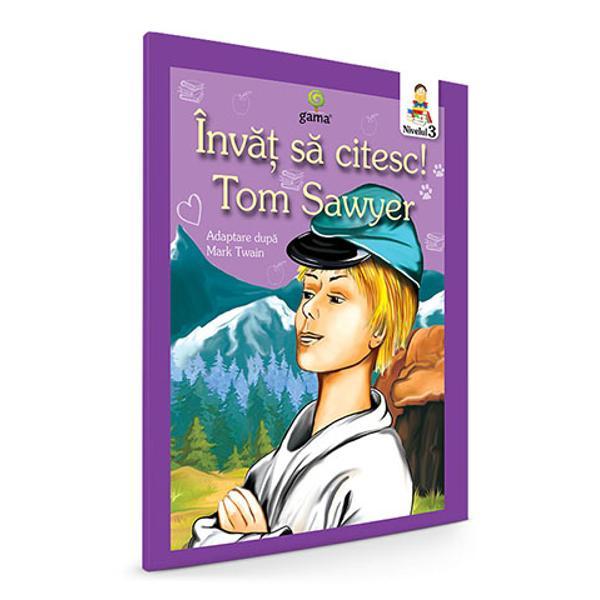 Aventurile lui Tom Sawyer Invat sa citesc nivelul III