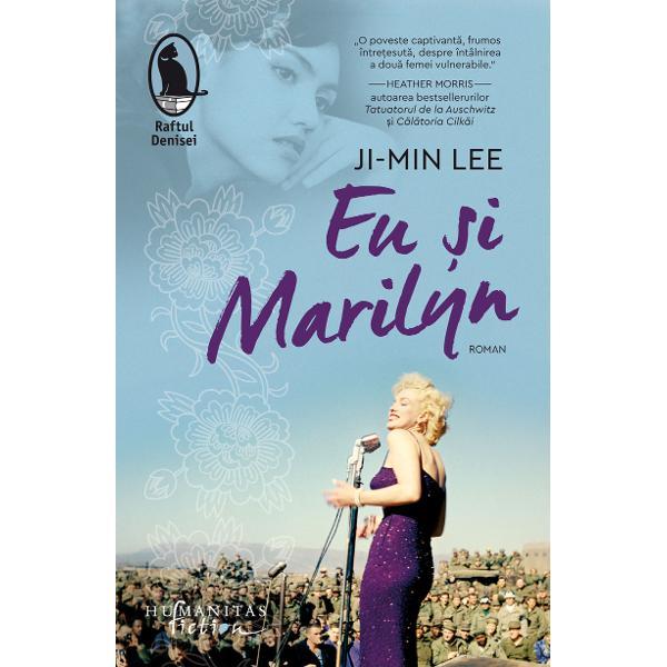"""Traducere &351;i note de Diana YükselFic&539;iune istoric&259; &537;i poveste de dragoste cu elemente de roman de spionajEu &537;i Marilynsurprinde tragedia R&259;zboiului Coreean numit """"r&259;zboiul uitat"""" În februarie 1954 la &537;ase luni dup&259; armisti&539;iu Marilyn Monroe este invitat&259; s&259; &539;in&259; câteva concerte la Seul în fa&539;a trupelor americane Fapt real în"""