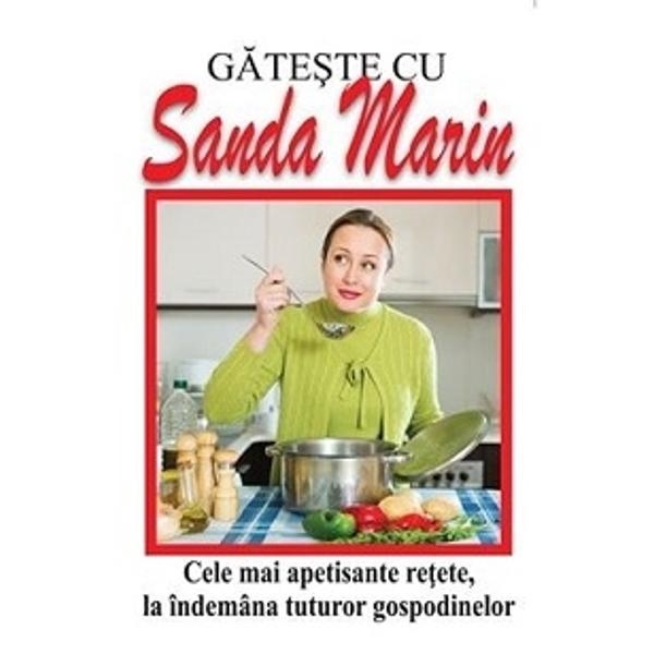 Cartea de bucate a Sandei Marin a devenit un etalon în domeniul gastronomic chiar &351;i la zeci de ani de la prima sa publicare Ca rezultat al unei îndelungate experien&355;e în arta culinar&259; autoarea a adunat un mare num&259;r de re&355;ete de preparate de la supe ciorbe &351;i mânc&259;ruri cu sau f&259;r&259; carne pân&259; la nenum&259;rate &351;i apetisante dulciuri