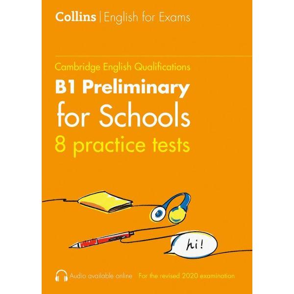 All the practice you need for a top score in the Cambridge English B1 Preliminary for Schools qualificationWith the realistic test papers and helpful advice in Collins Practice Tests for B1 Preliminary for Schools PET for Schools you will feel confident and fully prepared for what to expect on the day of the test It contains• 8 complete practice tests fully updated for the revised 2020 exam specification• Answer keys and model answers•