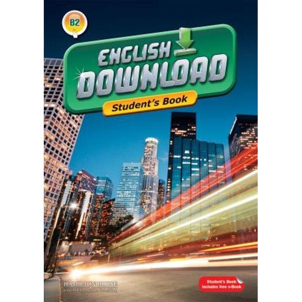 English Downloadis an exciting new multi-level course This level is suitable for students working to achieve an B2 level of competence within the Common European FrameworkKey featurestheme-related units each containing carefully developed tasks designed to develop students reading writing listening and speaking skills as well as build on their vocabulary and grammarReload sections one at the end of each unit