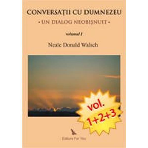 Conversatia pe care Neale Donald Walsch o poarta cu Dumnezeu este inclusa in sase volume si inca nu s-a terminat Cele sase volume sunt Conversatii cu Dumnezeu volI II III Prietenie cu Dumnezeu Comuniune cu Dumnezeu Momente de gratieDin toate cartile se revarsa asupra noastra a cititorilor o dragoste nelimitata si neconditionata cu care Dumnezeu ne invaluie in permanenta Aceasta iubire a lui Dumnezeu ne face sa intelegem ca nu suntem singuri si exemplifica mai mult decat orice