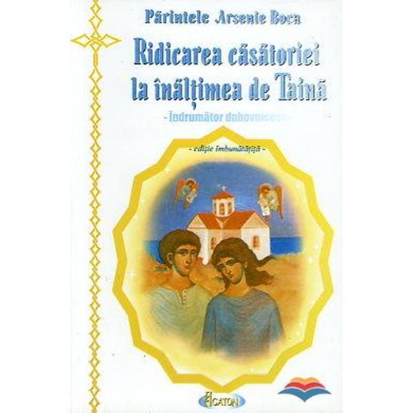 Din cuprins Legamant de sfintire a vietii familiale Un Ioan Botezatorul al romanilor Sfintenia iubirii si iubirea sfinteniei Imparatia copiilor Regenerarea morala a insului familiei si neamului