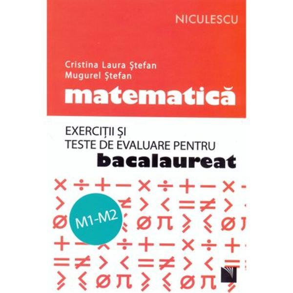 Matematica M1 si M2 Exercitii si teste pentru bac