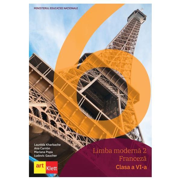 ManualulLimba modern&259; 2 – Francez&259; Clasa a VI-aeste un manual conceput în Fran&539;a de c&259;tre nativi franceziManualul propune-un demers centrat pe elev &537;i pe participarea sa activ&259;;-orientare spre interesele adolescen&539;ilor de azi pentru a determina o participare activ&259;;- instrumente lexicale gramaticale &537;i fonetice prezentate clar pentru a permite dezvoltarea