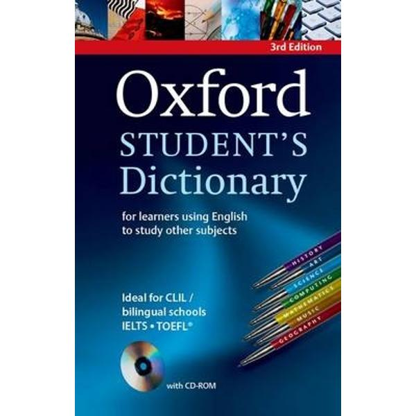 Updated with the latest vocabulary and NEW iGuide on the CD-ROM the Oxford Students Dictionary helps students learn the vocabulary they need to study other subjects in English Biology Maths Science Travel and Tourism etcUpdated with hundreds of new words the Oxford Students Dictionary is a corpus-based dictionary with the curricular academic and general English vocabulary students need to know to study other subjects in English It helps students prepare for