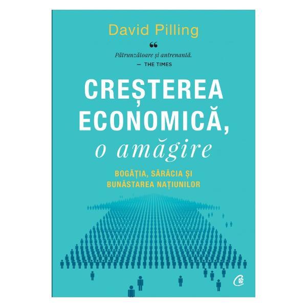 Ideea principal&259; a lui David Pilling este c&259; nu numai modul &238;n care calcul&259;m cre&537;terea economic&259; ar trebui reg&226;ndit ci chiar modul &238;n care concepem cre&537;terea &537;i progresul Expertul de la Financial Times argumenteaz&259; chiar baz&226;ndu-se pe reflec&539;ii ale unor g&226;nditori precum Rosa Luxemburg sau Michel