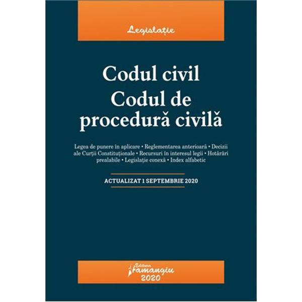 Codul civil Codul de procedura civilareuneste textele la zi ale celor doua legi in vigoare in materie civila si de procedura civila oferind o baza teoretica de studiu practicienilor cadrelor didactice studentilor dar si tuturor celor implicati in interpretarea si aplicarea acestor dispozitiiLa finalul fiecarui articol al celor doua coduri sunt indicate cu caractere italice textele corespondente din actele normative care au fost abrogate si al caror continut a