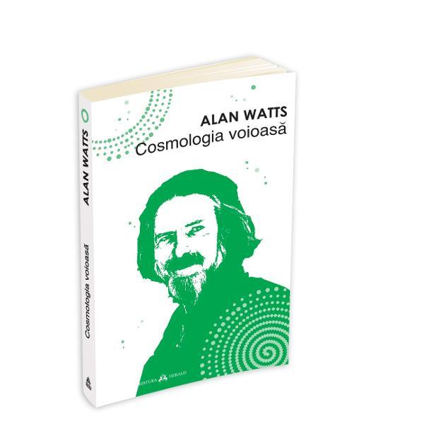 """Cosmologia voioasa este o explorare a intuitiilor pe care drogurile ce provoaca modificari ale constiintei precum LSD mescalina si psilocybina le pot facilita """"in clipa cand sunt insotite de o reflectie filosofica sustinuta in cazul cuiva care nu se afla in cautare de «senzatii tari» ci de intelegere""""Depasind nivelul unei simple descrieri de experiente cartea lui Alan Watts este un jurnal"""