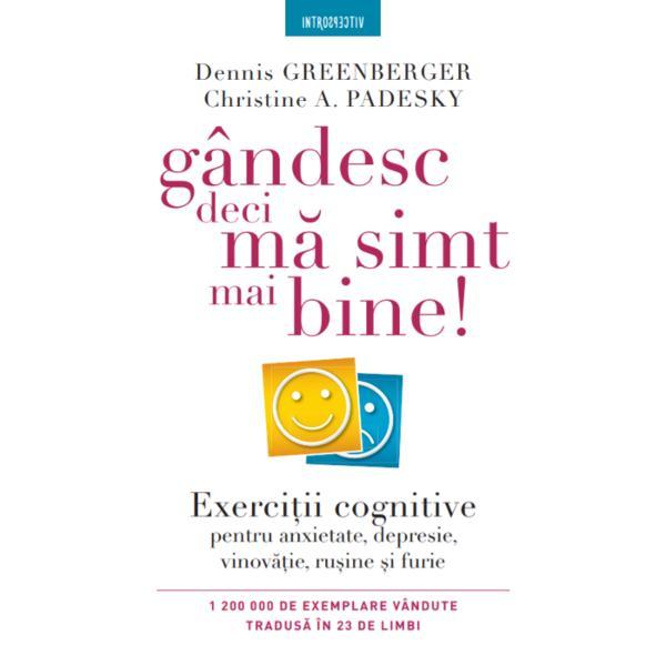 """Cea mai important&259; carte de terapie comportamental&259; &537;i cognitiv&259; conform Asocia&539;iei pentru Terapii Comportamentale &537;i Cognitive""""Rareori g&259;se&537;ti o carte care î&539;i poate schimba cu adev&259;rat via&539;a iar Gândesc deci m&259; simt mai bine este un astfel de exemplu Dennis Greenberger &537;i Christine A Padesky au concentrat cunoa&537;terea &537;i &537;tiin&539;a psihoterapiei reu&537;ind"""