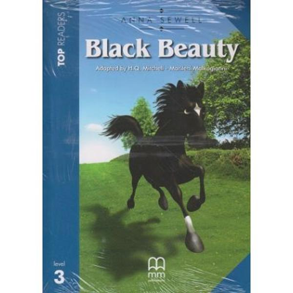 Versiune in limba englezaBlack Beauty starts out as a happy young horse but he later experiences difficult times He meets both good and cruel people and manages to keep his gentle nature in spite of many hardships