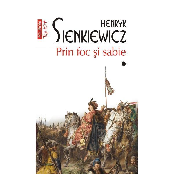Premiul Nobel pentru Literatur&259; 1905Traducere din limba polon&259; &537;i note de Stan VeleaPrin foc &351;i sabieface parte împreun&259; cu romanelePotopul&351;iPan Wo&322;odyjowski dintr-o ampl&259; trilogie dedicat&259; istoriei Poloniei Cu m&259;iestria unui virtuoz Sienkiewicz zugr&259;ve&351;te una dintre cele mai fr&259;mîntate perioade din istoria medieval&259;