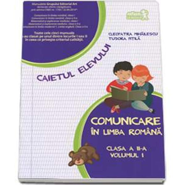 Comunicare in limba romana caiet clasa a II a partea I