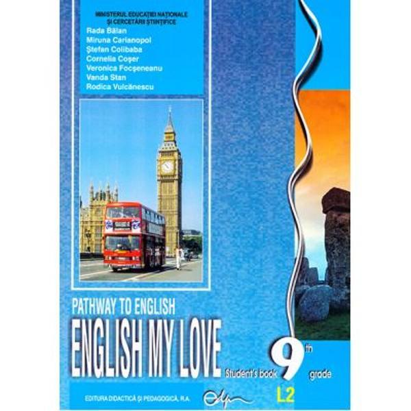 Manual limba engleza clasa a IX a L2 English my Love editia 2020