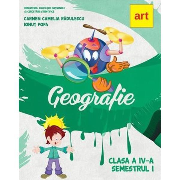 Manual geografie clasa a IV a semestrul I editia 2020