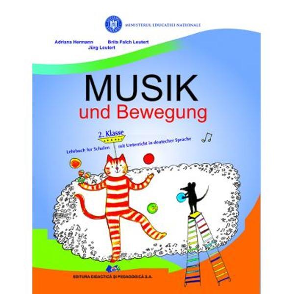 Manual muzica si miscare clasa a II a pentru scolile cu predare in limba germana