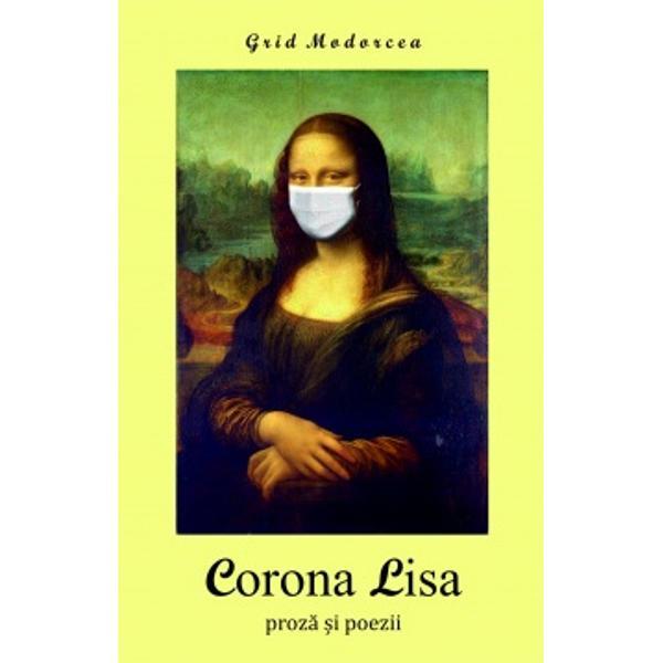 La prestigioasa Editur&259; a Scriitorilor a ap&259;rut CORONA LISA de Grid Modorcea a c&259;rui oper&259; literar&259; num&259;r&259; acum 107 c&259;r&539;i Este o carte recomandat&259; astfel pe coperta IVPe timp de pandemieLumea-i cam dilieTo&539;i a&537;teapt&259; o minune…O ai în fa&539;&259;Corona Lisa-i al ei numeCartea are 482 de pagini &537;i o copert&259; de senza&539;ie vezi