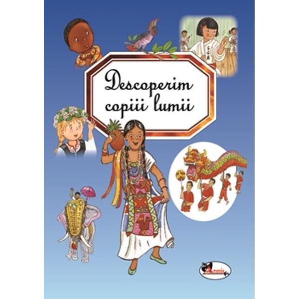 O carte-pa&537;aport impresionant&259; care ne poart&259; cu mintea de-a lungul &537;i de-a latul lumii – în Africa America Europa Asia &537;i Oceania Prin intermediul acesteia micu&539;ii cititori vor putea descoperi cum tr&259;iesc copiii de pe alte continente Cum arat&259; casele lor ce le place acestora s&259; m&259;nânce ce înva&539;&259; la &537;coal&259; &537;i cum î&537;i petrec timpul liber – toate ilustrate în cele