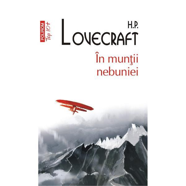 Traducere din limba englez&259; de Mircea Pric&259;janÎn mun&355;ii nebunieirelateaz&259; punând în joc întregul arsenal macabru tipic lui Lovecraft o expedi&355;ie dezastruoas&259; organizat&259; în Antarctica în 1930 &351;i descrie descoperirile lugubre f&259;cute de membrii s&259;i Dup&259; ani de t&259;cere geologul William Dyer de la Universitatea Miskatonic din Arkham conduc&259;torul expedi&355;iei