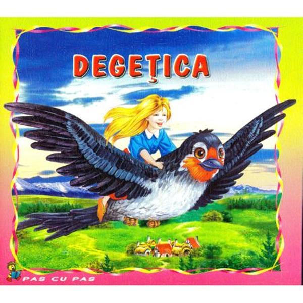 Degetica Pas cu Pas ilustrata