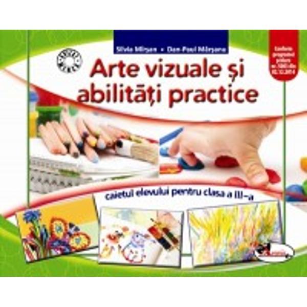 Arte vizuale si abilitati caiet clasa a III a