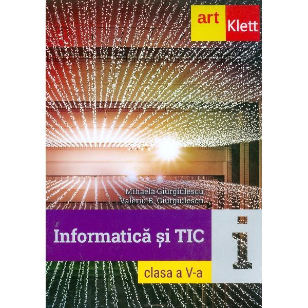 In conformitate cu Programa scolara pentru disciplina informatica si TIC clasa a V-a aprobata prin OM nr 339328 02 2017