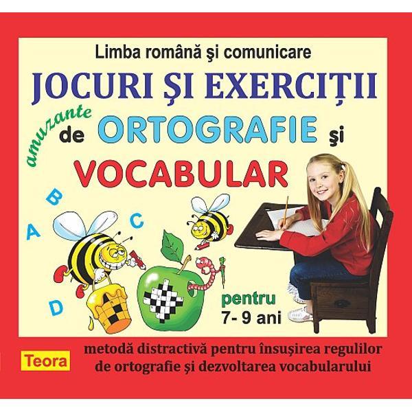 Jocuri si exercitii amuzante de ortografie si vocabular pentru 7-9 ani