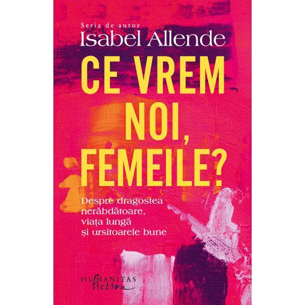 Isabel Allende plonjeaz&259; în adâncurile memoriei &537;i ne ofer&259; o carte emo&539;ionant&259; dar îmbibat&259; de umorul s&259;u caracteristic despre rela&539;ia cu feminismul &537;i condi&539;ia de femeie o pledoarie pentru via&539;a care trebuie tr&259;it&259; sim&539;it&259; &537;i savurat&259; cu deplin&259; intensitate În cea mai nou&259; carte a sa marea autoarea chilian&259; ne invit&259; s-o înso&539;im într-o