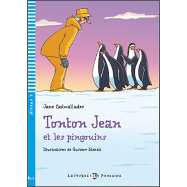 Enthousiasmantes et instructives les aventures de Tonton Jean sont faites pour être dévorées Thèmes  - Aventure - Histoire d'animaux- Jeux et activités- Enregistrement de l'histoire et du chant- Vocabulaire illustré Allons vivre des aventures dans l'Antarctique  Des pingouins empereurs ne peuvent pas