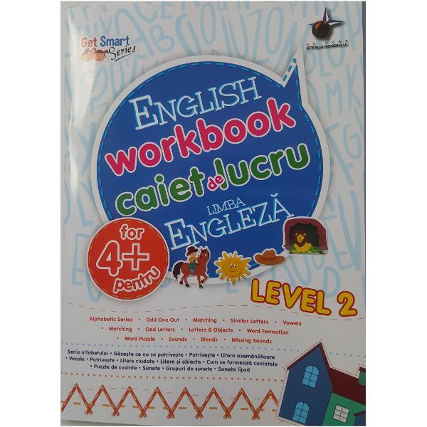 Caiet de exercitii de limba engleza pentru copiii in varsta de 4 ani contine activitati bazate pe cunostintele copilului despre literele alfabetului  sunete vocale si consoane etc
