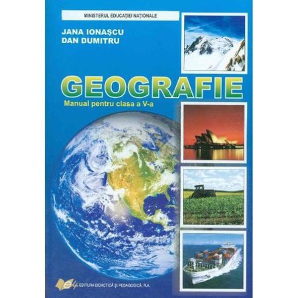 Manualul de Geografie pentru clasa a V-a bine apreciat de comisia de evaluarea