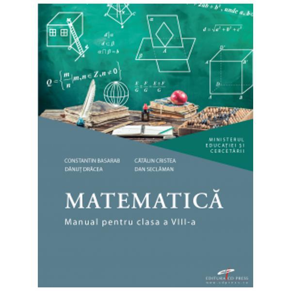 Matematic&259; Manual pentru clasa a VIII-aManual declarat câ&537;tig&259;tor la licita&539;ia MEC 2020Pachet educa&539;ional complet- Manual Matematic&259; pentru clasa a VIII-a- Portofoliul digital al profesorului Resurse pentru planificarea calendaristic&259; &537;i proiect&259;rile pe unit&259;&539;i de înv&259;&539;are