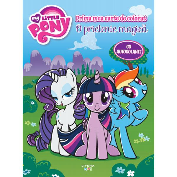 Carte de colorat cu autocolanteMy Little Pony O prietenie magica