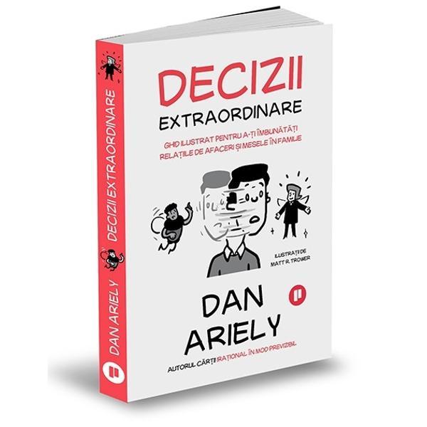 Dan Ariely &537;i ilustratorul Matt R Trower prezint&259; un ghid amuzant pentru luarea unor decizii mai bune prezentat sub form&259; de roman grafic &537;i bazat pe cercet&259;rile revolu&539;ionare ale autorului în domeniile economiei comportamentale neuro&537;tiin&539;elor &537;i psihologieiAutorul este cunoscut pentru investiga&539;iile sale incisive prin meandrele încurcate ale procesului decizionalAcum perspectiva sa unic&259; prinde