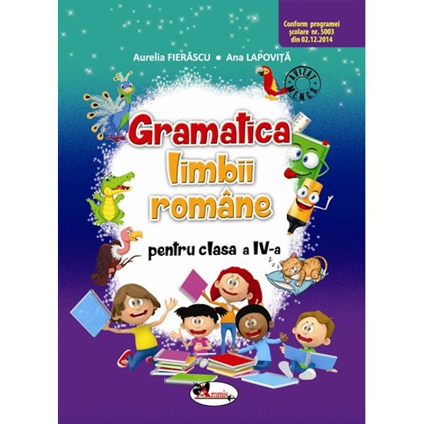 Gramatica limbii romane clasa a IV a