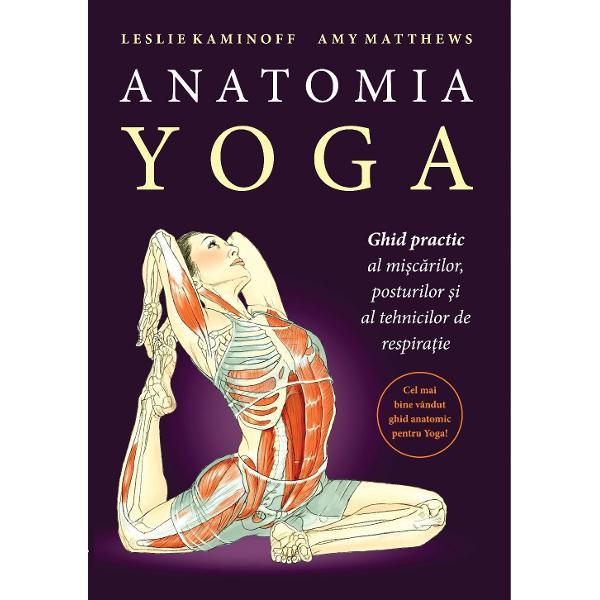 Continand mai multe ilustratii anatomice color si informatii aprofundate acest manual ofera o mai buna intelegere a structurilor si principiilor care stau la baza fiecarei miscari si a tot ceea ce inseamna yogaDe la respiratie si pozitiile in picioare la inversiuni cititorul poate vedea cum raspund anumiti muschi la miscarile articulatiilor cum modificarea unei posturi ii poate mari sau micsora eficienta si legatura