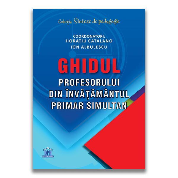 Lucrarea Ghidul profesorului din înv&259;&539;&259;mântul primar simultan face parte din colectia Sinteze de pedagogie &537;i vine în sprijinul cadrelor didactice care desf&259;&351;oar&259; activit&259;&355;i în regim simultan oferind o serie de recomand&259;ri &351;i resurse cu caracter teoretic &351;i practic-aplicativ Chiar dac&259; este conceput ca un auxiliar curricular circumscris tematicilor specifice