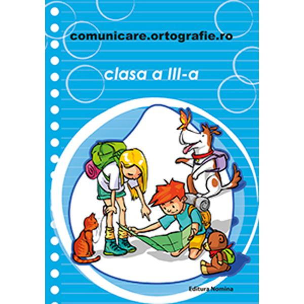 Comunicare ortografie clasa a III a