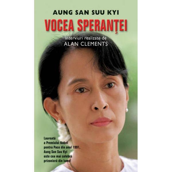 Evenimentele recent petrecute &238;n Myanmar au readus &238;n actualitate numele&160;lui Aung San Suu Kyilaureat&259; a Premiului Nobel pentru Pace &238;n anul&160;1991 liderul de necontestat al mi&351;c&259;rii de rezisten&355;&259; din aceast&259; &355;ar&259;&160;care se afl&259; &238;n arest la domiciliu de aproape 20 de ani&160;&206;n Vocea speran&355;ei descoperim o societate f&259;r&259; &238;ndoial&259; r&259;v&259;&351;it&259; din&160;punct de vedere