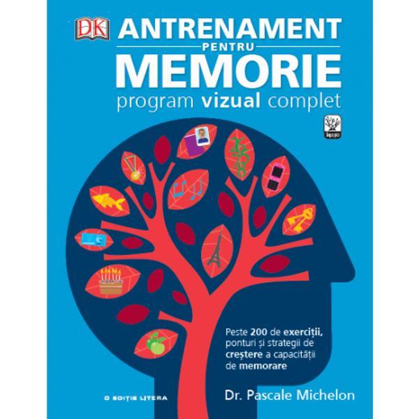 ANTRENAMENT PENTRU MEMORIE este primul ghid vizual care te va ajuta s&259; î&539;i îmbun&259;t&259;&539;e&537;ti puterea de memorare &537;i de aducere aminte Este un curs complet de dezvoltare a memoriei în toate zonele de interes- Plin de exerci&539;ii simple dar ingenioase volumul ANTRENAMENT PENTRU MEMORIE este un program amuzant &537;i antrenant care te ajut&259; s&259; î&539;i cre&537;ti