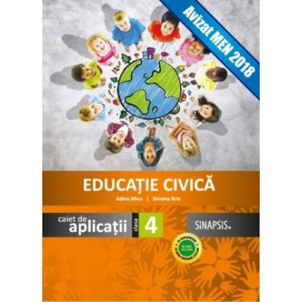 Educatie civica caiet de aplicatii pentru clasa a IV-a