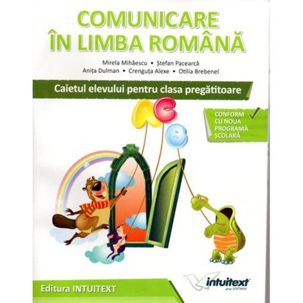 Comunicare in limba romana caietul elevului clasa pregatitoare