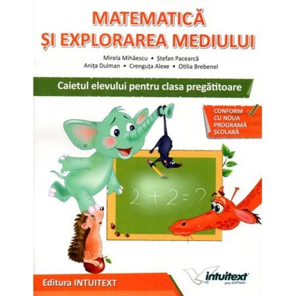 Matematica is explorarea mediului caietul elevului clasa pregatitoare