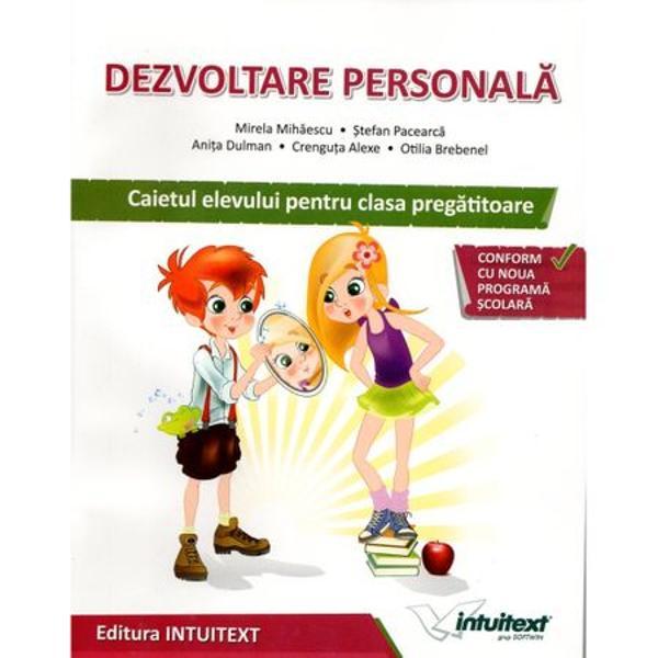 Dezvoltare personala caietul elevului clasa pregatitoare